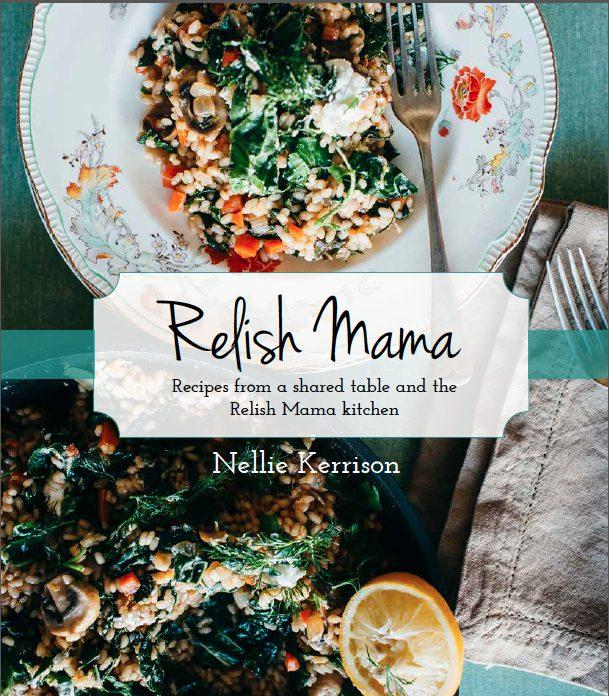 Relish Mama Cookbook, The Relish Mama cookbook is coming…