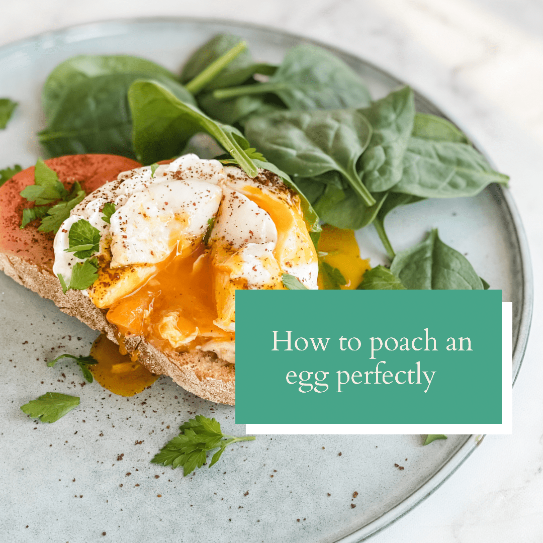 How to poach an egg perfectly, How to poach an egg perfectly